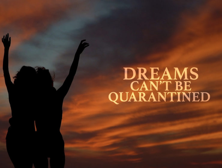 Dreams can't be quarantined