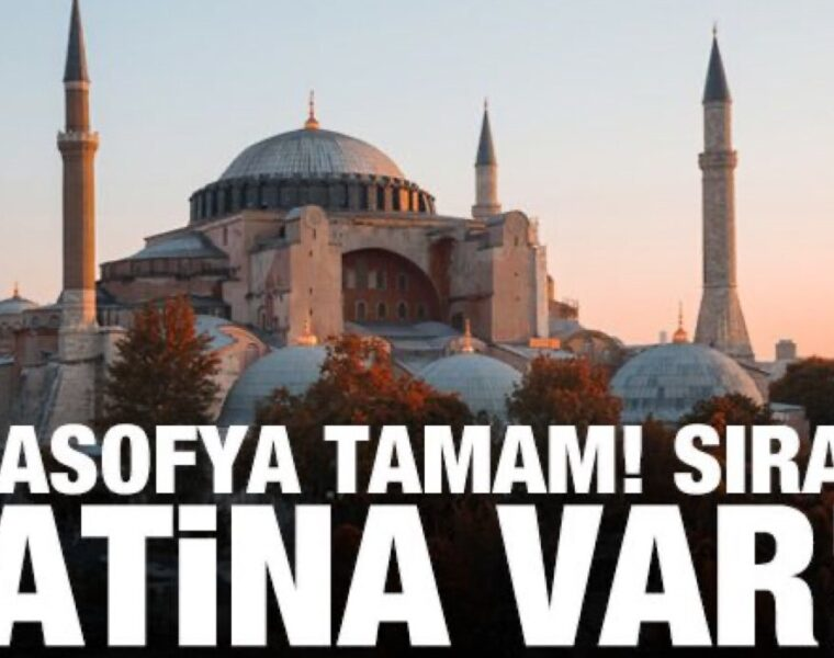 """Turkish media report now that Hagia Sophia is done, Athens """"is next"""" 1"""