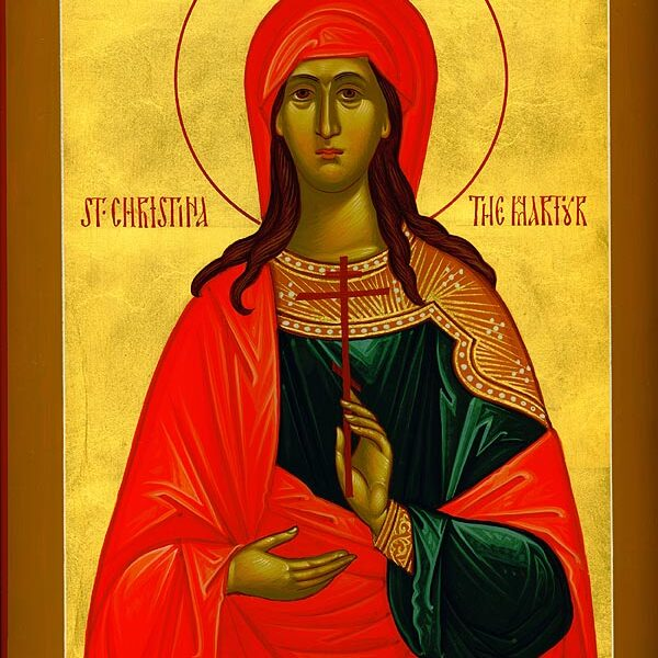 July 24: Christina the Great Martyr of Tyre 1